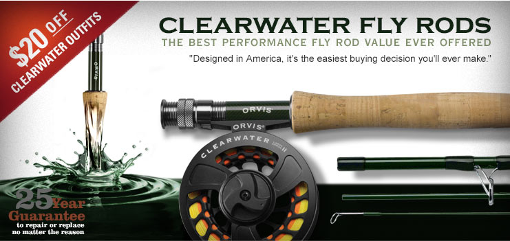 CLEARWATER FLY ROD OUTFITS